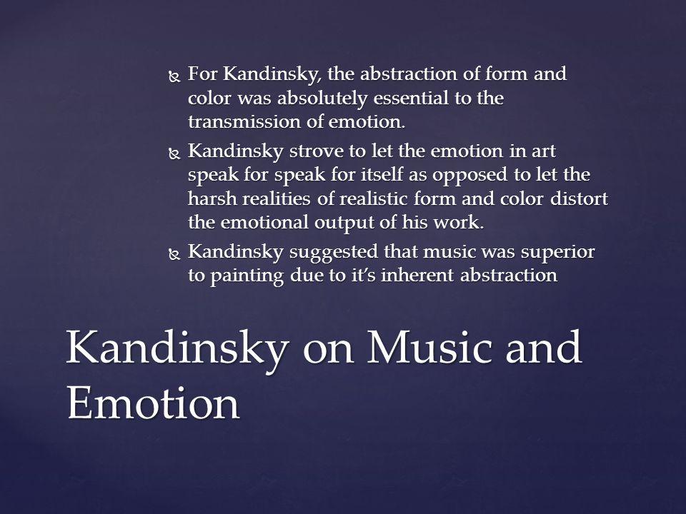 Kandinsky on Music and Emotion