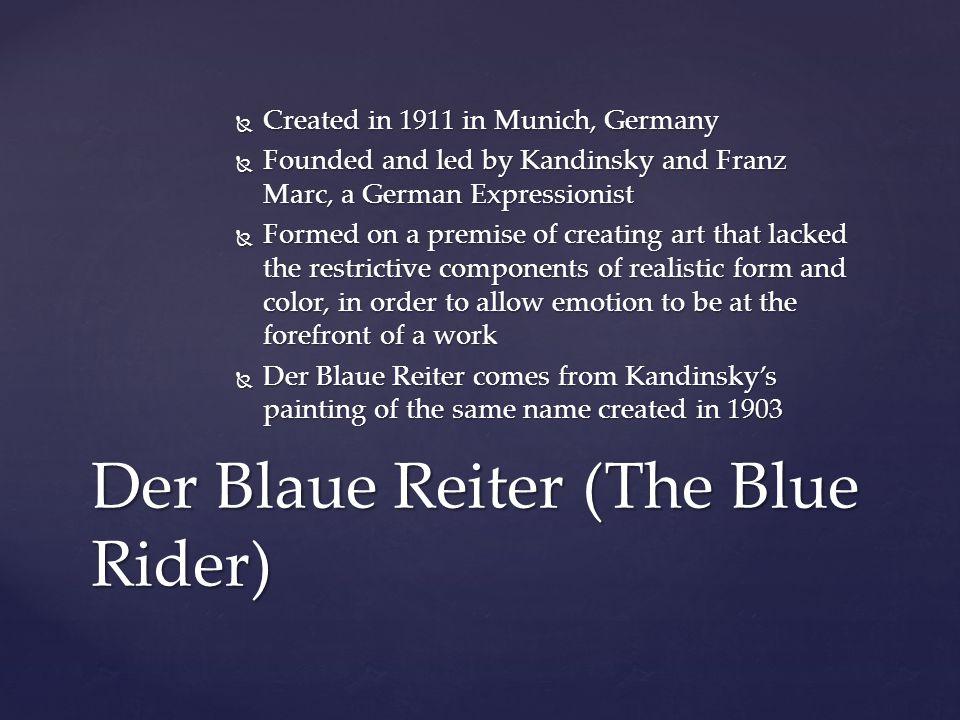 Der Blaue Reiter (The Blue Rider)