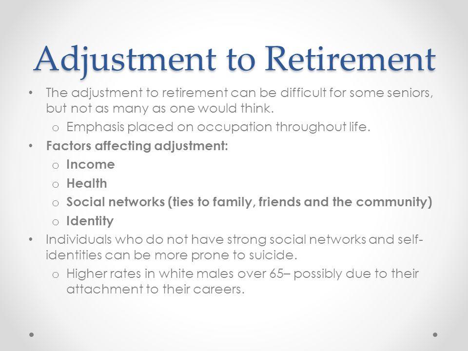 Adjustment to Retirement