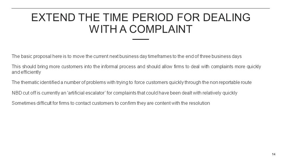 Extend the time period for dealing with a complaint