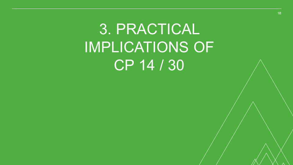 3. PRACTICAL IMPLICATIONS OF CP 14 / 30
