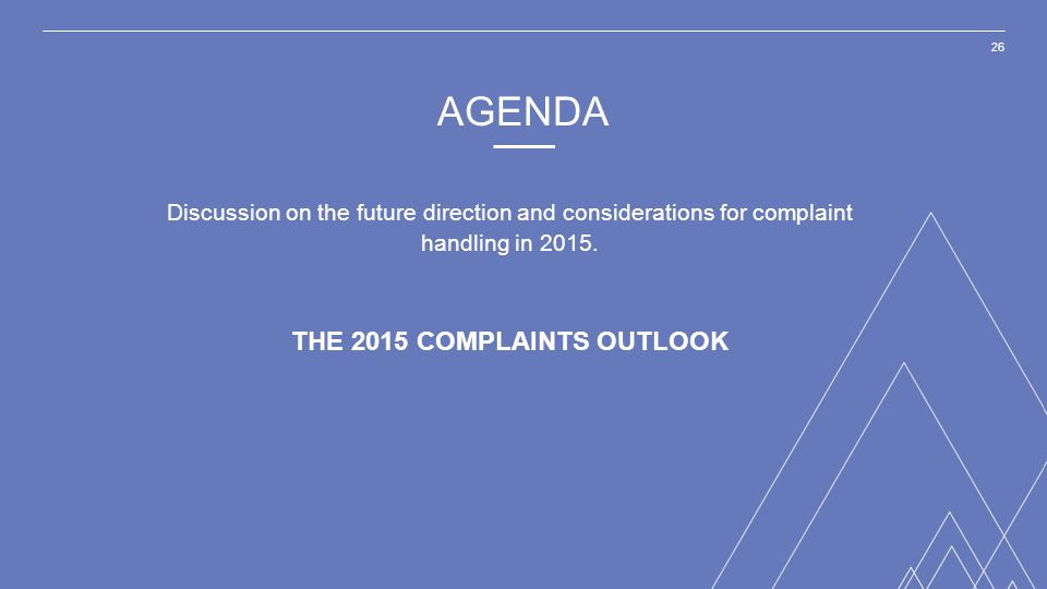 THE 2015 COMPLAINTS OUTLOOK