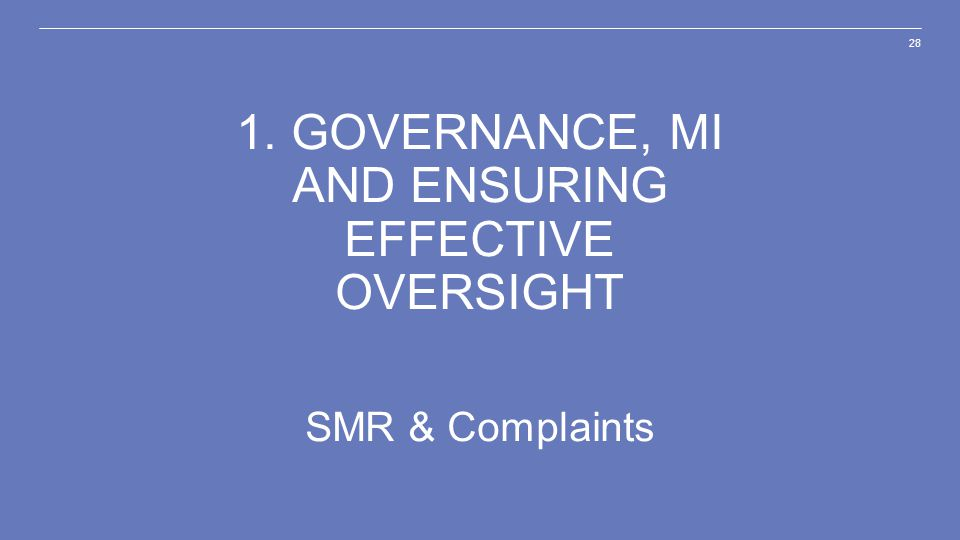 1. Governance, MI and ensuring effective oversight