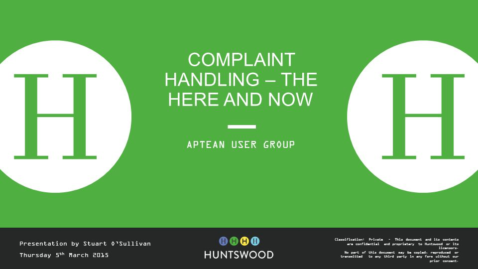 Complaint Handling – THE HERE AND NOW