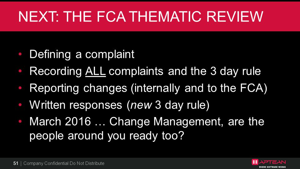 NEXT: THE FCA Thematic REVIEW