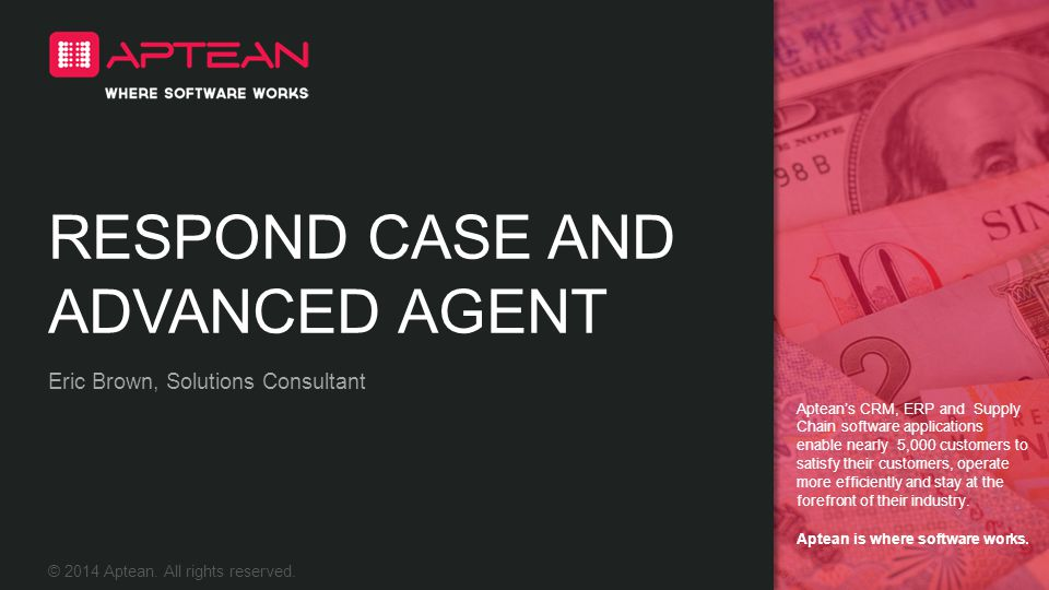 Respond CASE AND ADVANCED AGENT