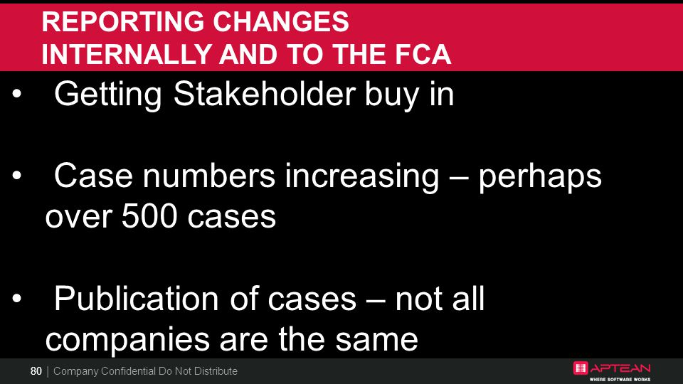REPORTING CHANGES INTERNALLY AND TO THE FCA