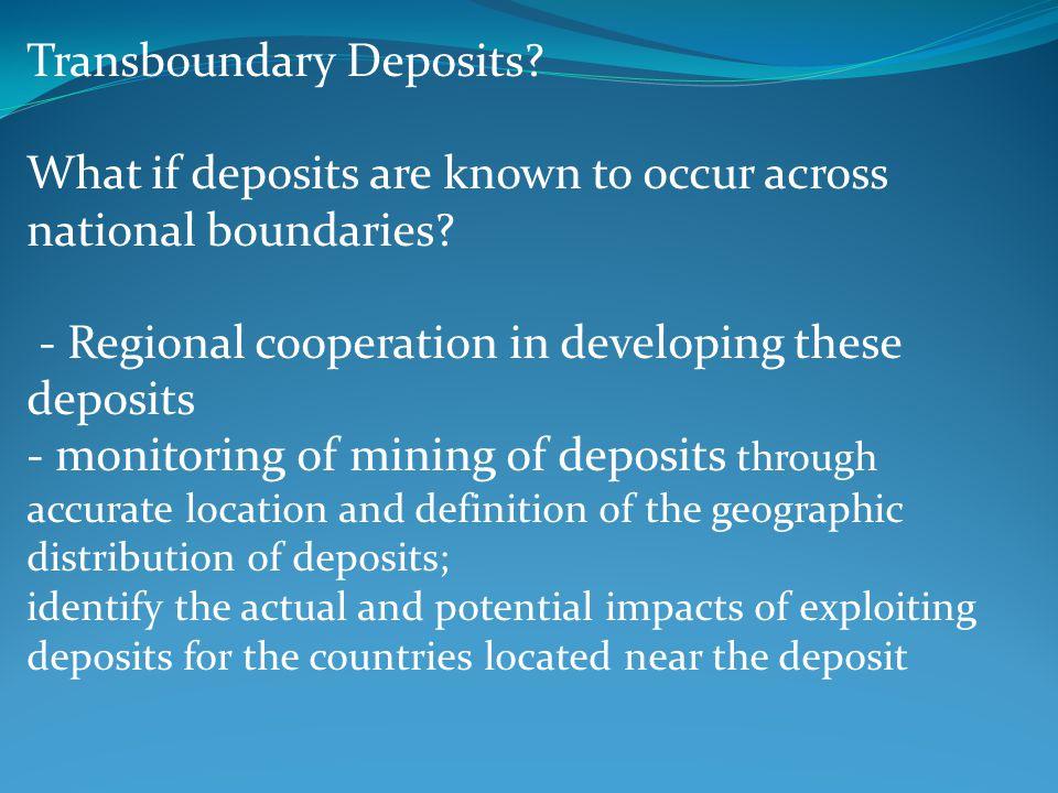 Transboundary Deposits