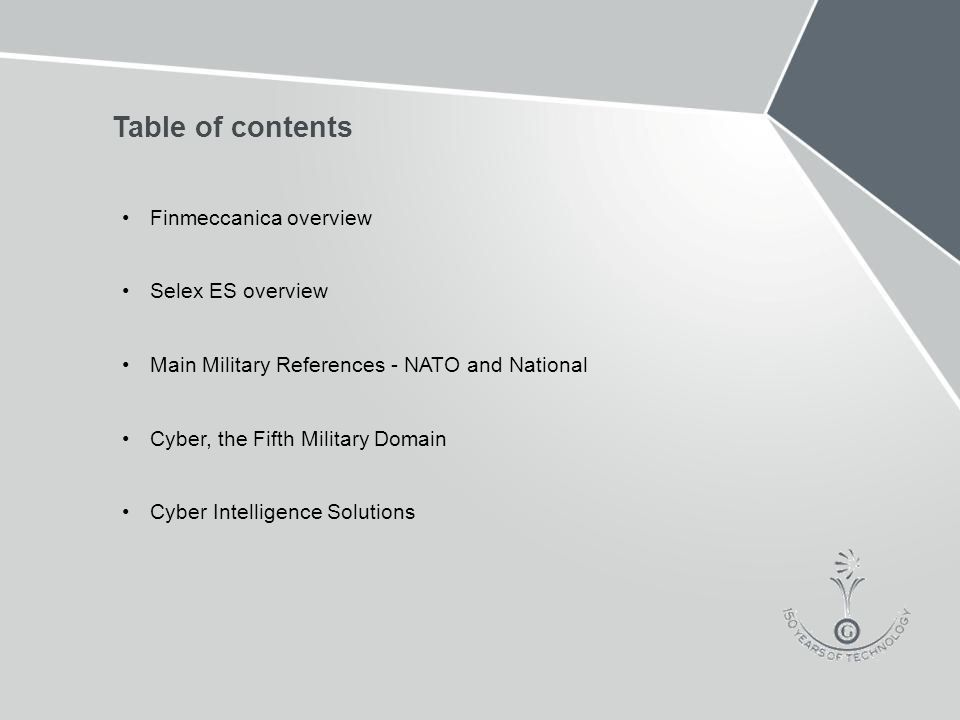 Table of contents Finmeccanica overview Selex ES overview