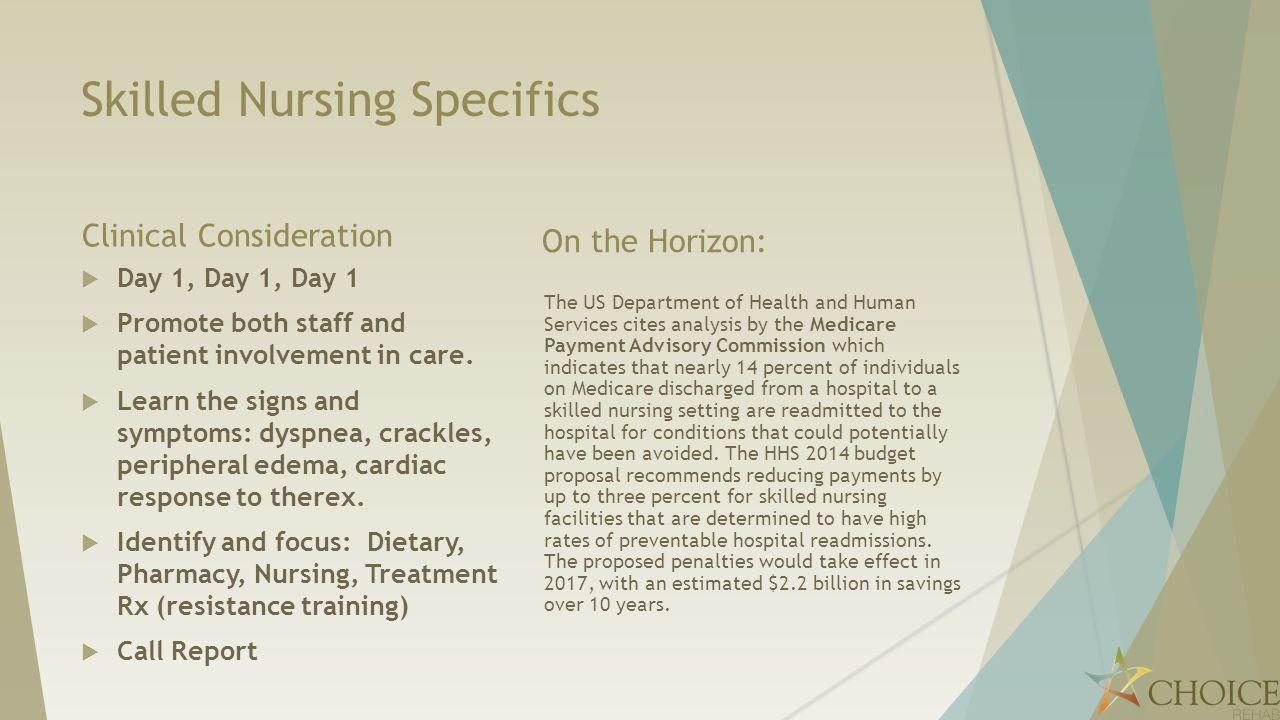 Skilled Nursing Specifics