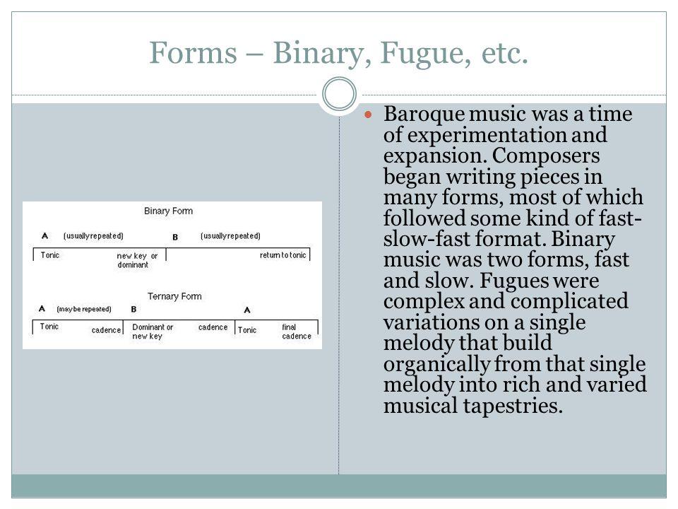 Forms – Binary, Fugue, etc.