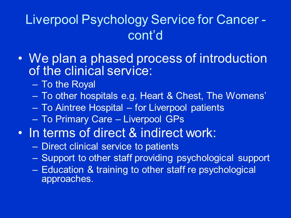 Liverpool Psychology Service for Cancer - cont'd