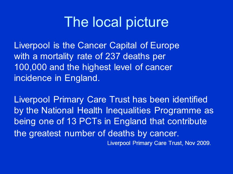 The local picture Liverpool is the Cancer Capital of Europe