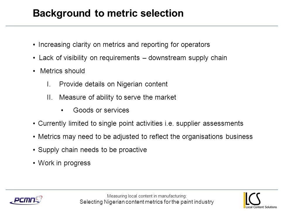 Background to metric selection