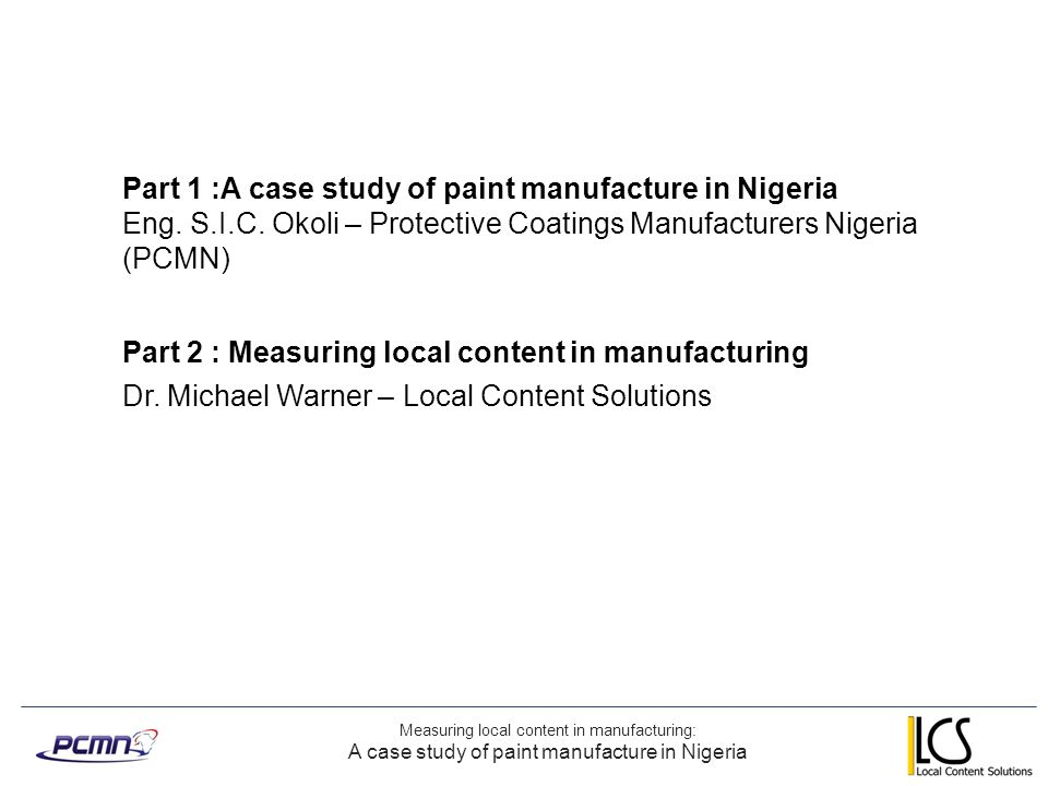 Part 1 :A case study of paint manufacture in Nigeria