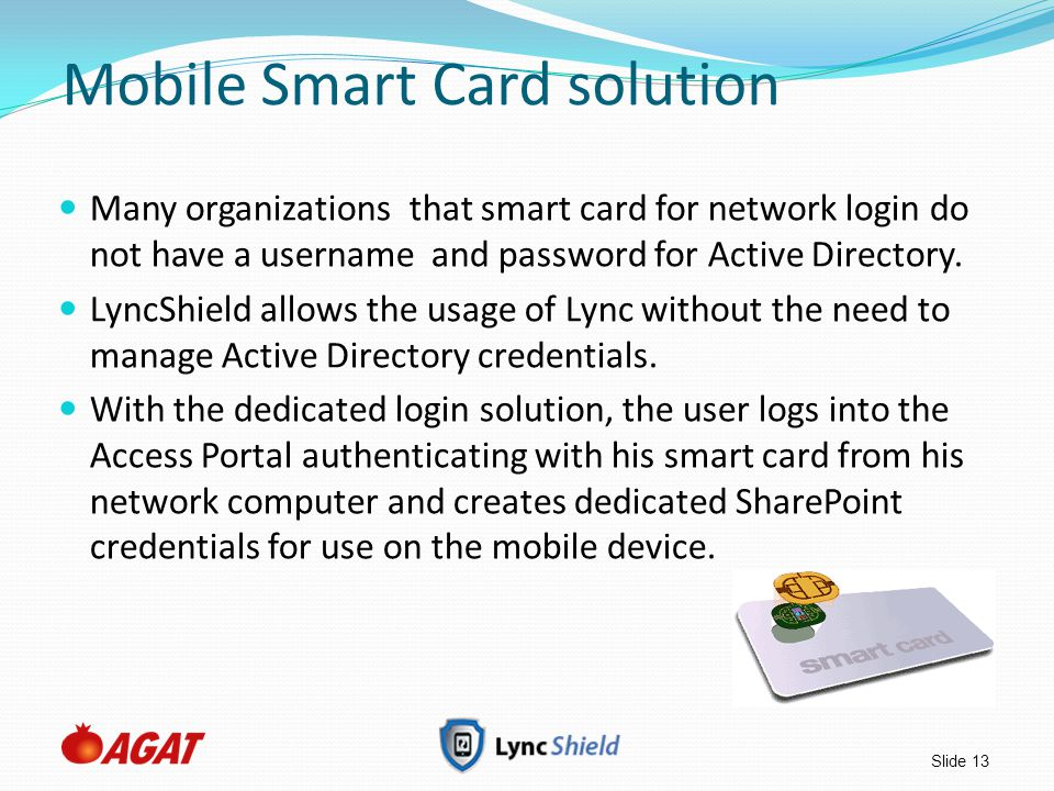 Mobile Smart Card solution