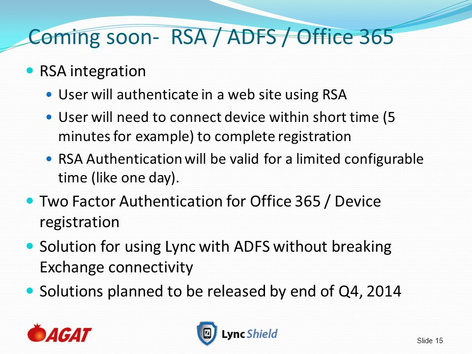 Coming soon- RSA / ADFS / Office 365