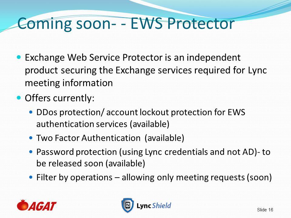 Coming soon- - EWS Protector