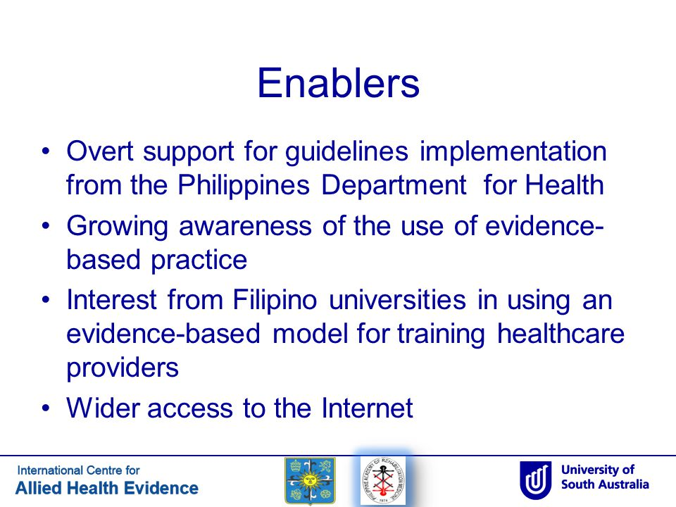 Enablers Overt support for guidelines implementation from the Philippines Department for Health.