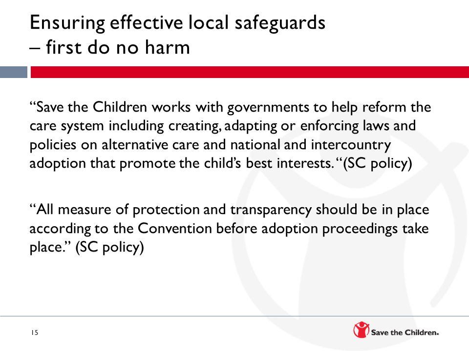 Ensuring effective local safeguards – first do no harm