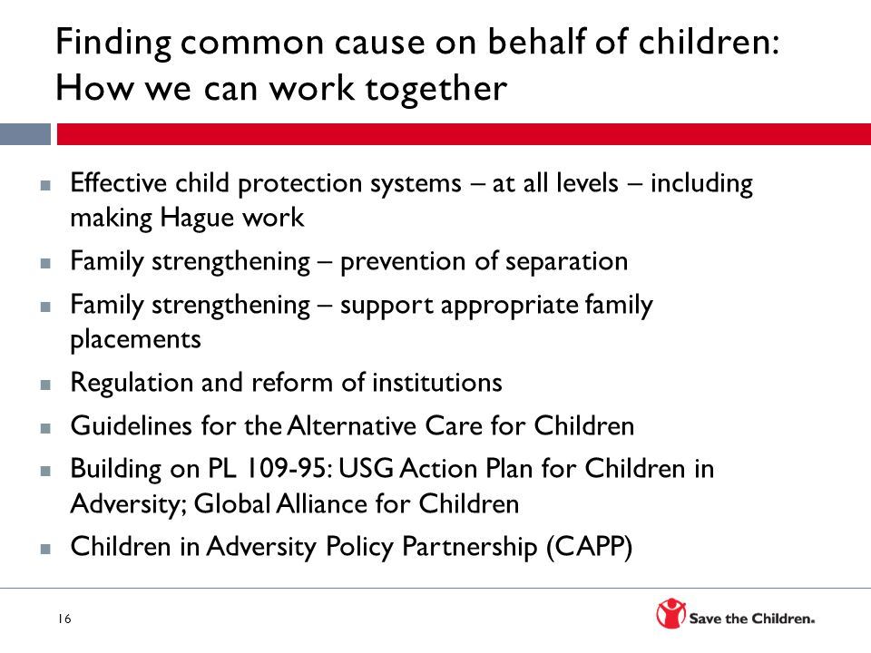 Finding common cause on behalf of children: How we can work together