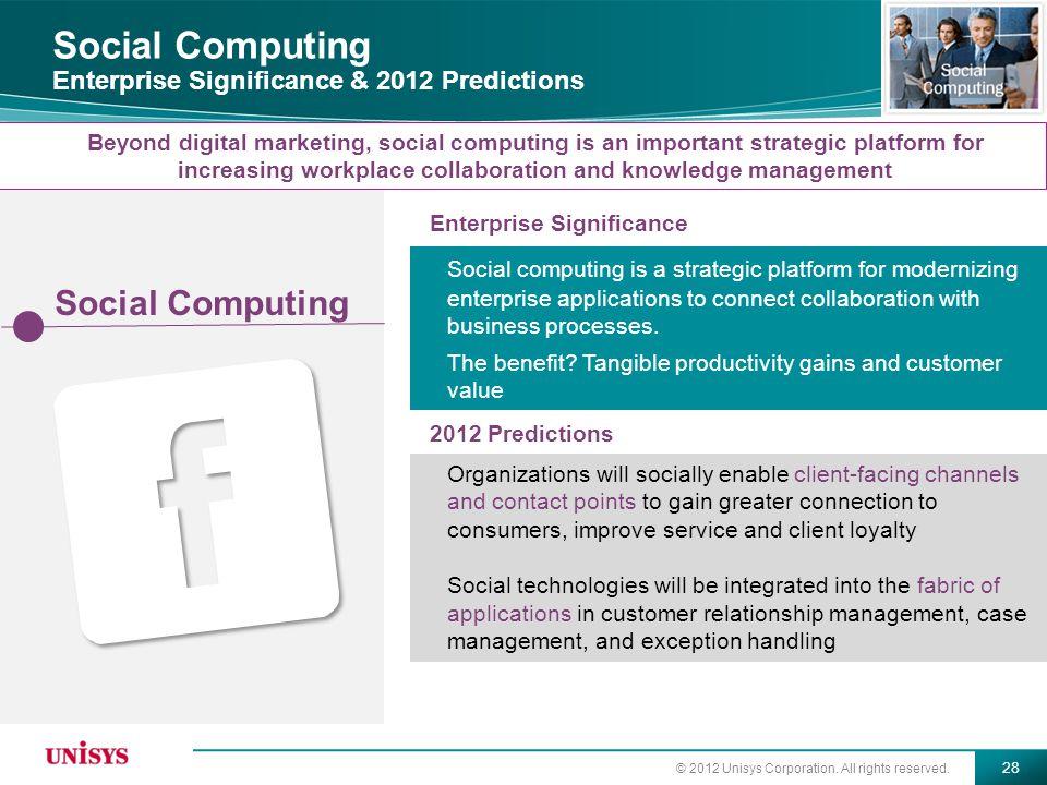 Social Computing Enterprise Significance & 2012 Predictions