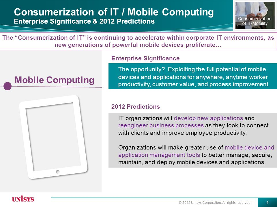 Consumerization of IT / Mobile Computing Enterprise Significance & 2012 Predictions
