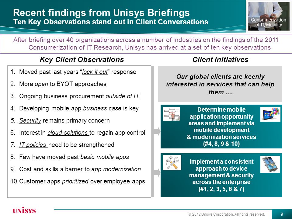 Recent findings from Unisys Briefings Ten Key Observations stand out in Client Conversations