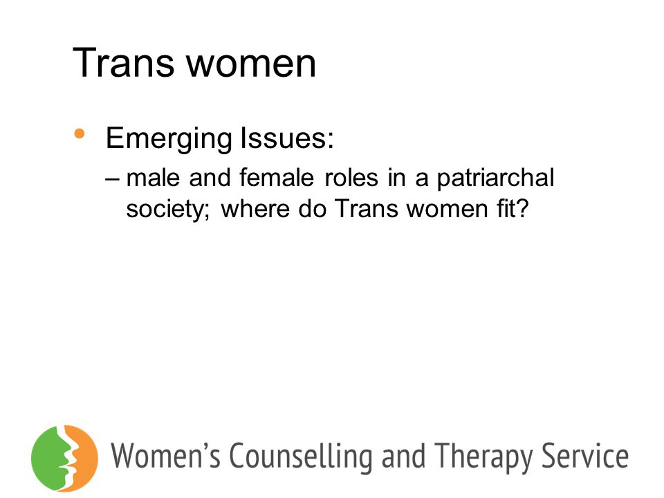 Trans women Emerging Issues: