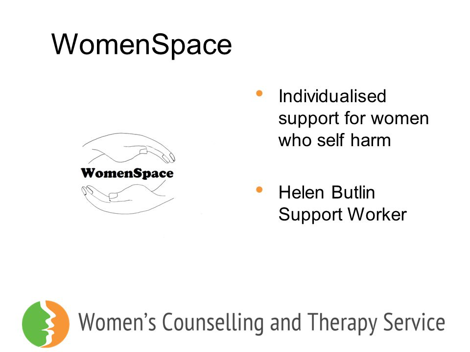 WomenSpace Individualised support for women who self harm