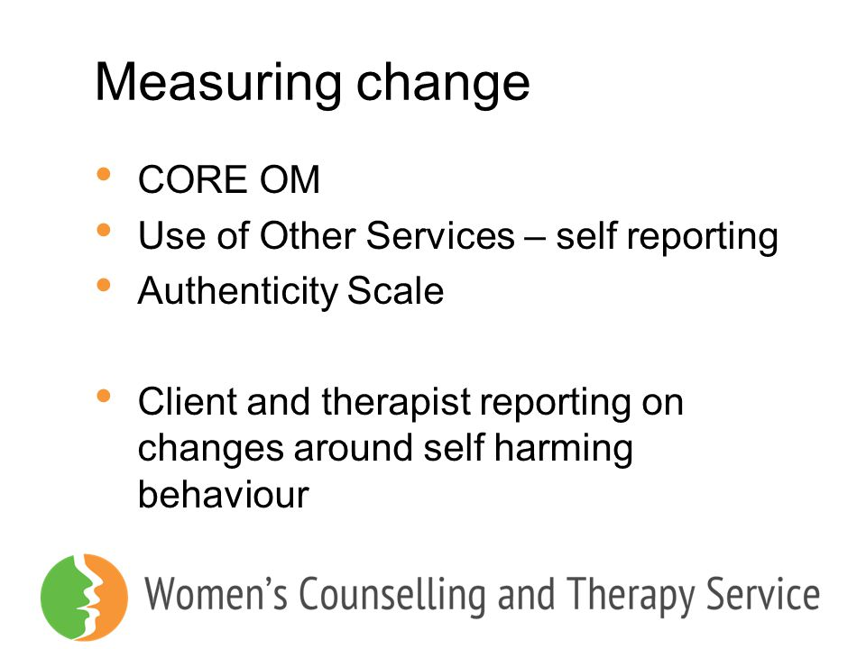 Measuring change CORE OM Use of Other Services – self reporting