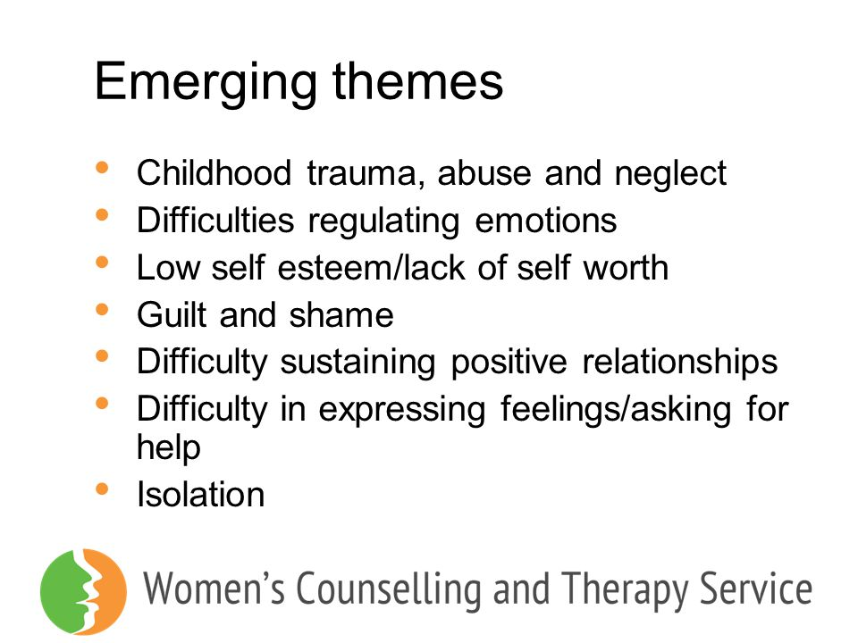 Emerging themes Childhood trauma, abuse and neglect