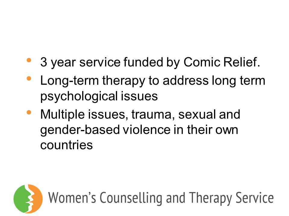 3 year service funded by Comic Relief.