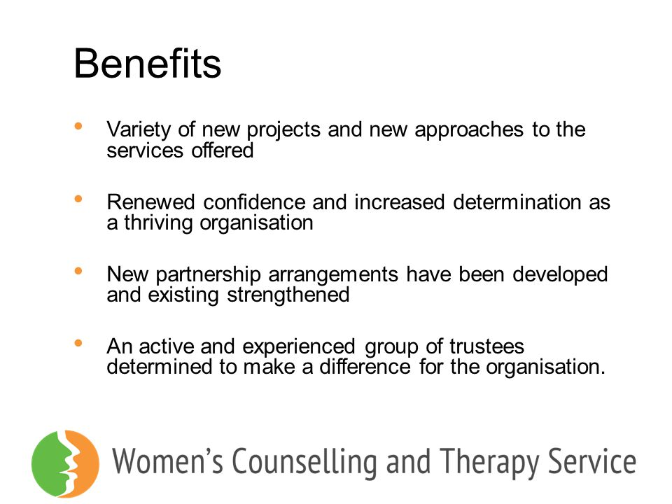 Benefits Variety of new projects and new approaches to the services offered.