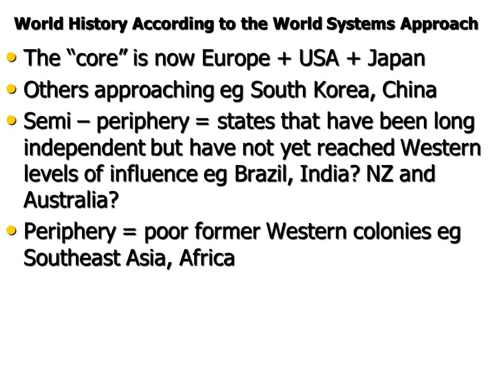 World History According to the World Systems Approach