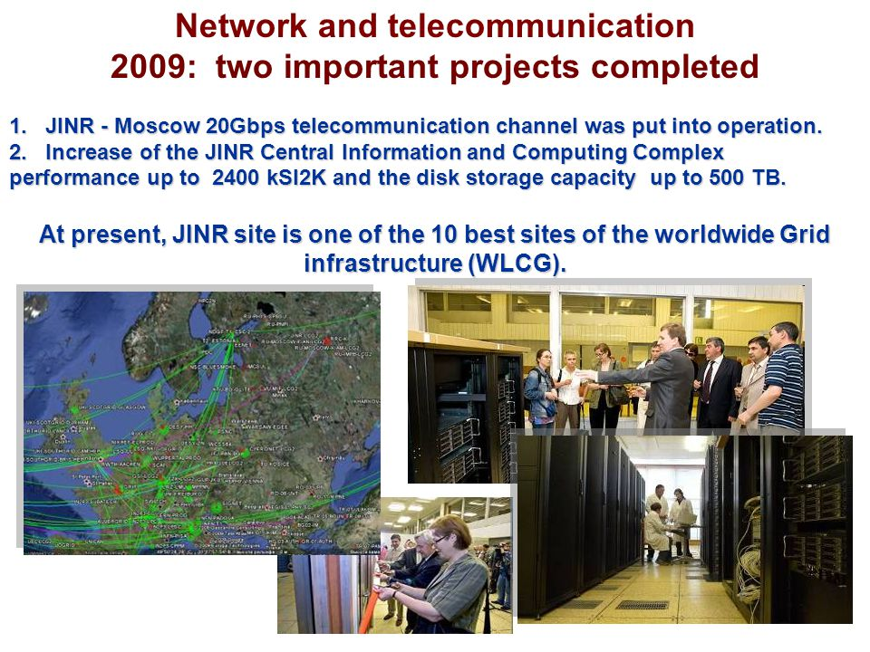Network and telecommunication 2009: two important projects completed