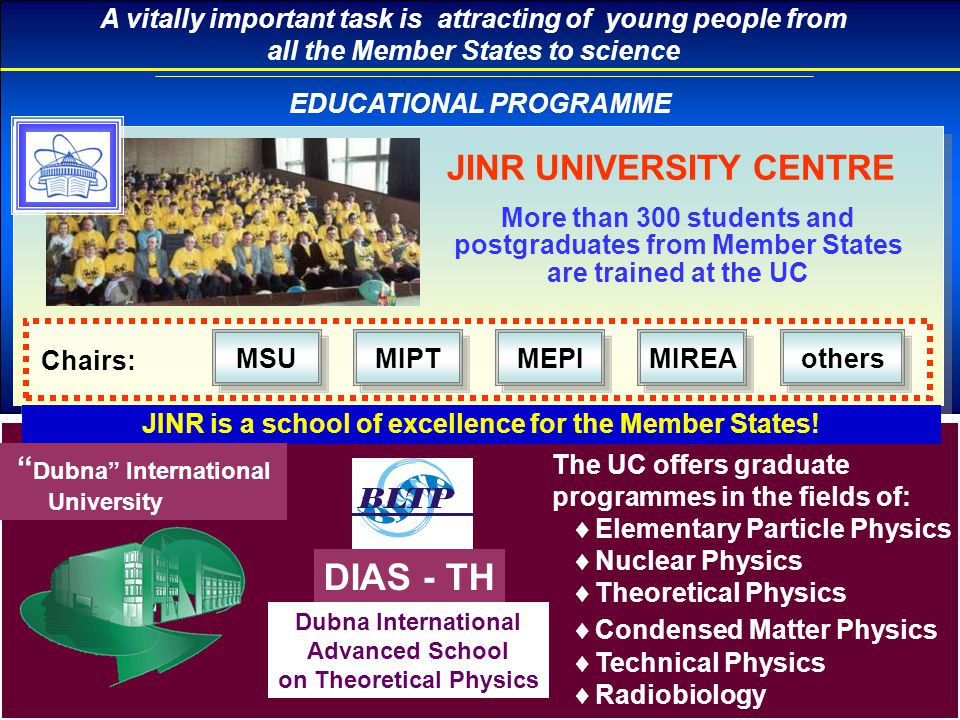 DIAS - TH JINR UNIVERSITY CENTRE Dubna International University