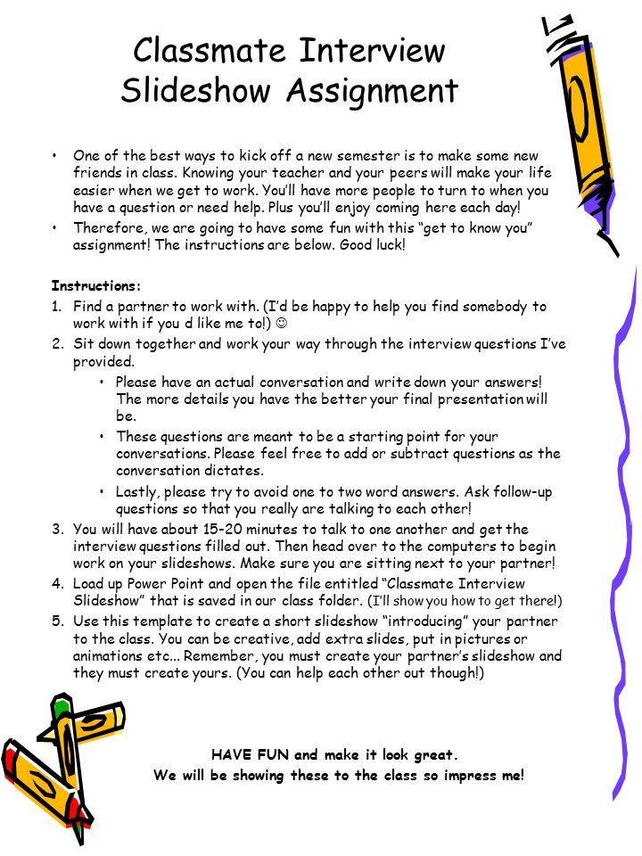 Classmate Interview Slideshow Assignment