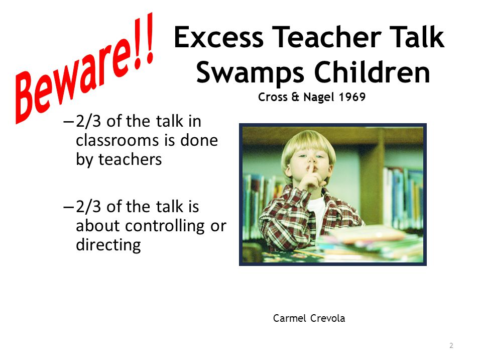 Excess Teacher Talk Swamps Children