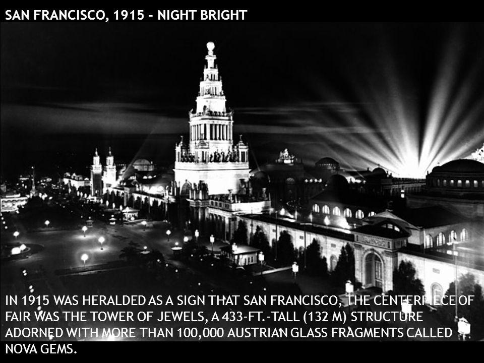 SAN FRANCISCO, 1915 - NIGHT BRIGHT