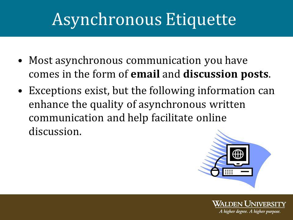 Asynchronous Etiquette