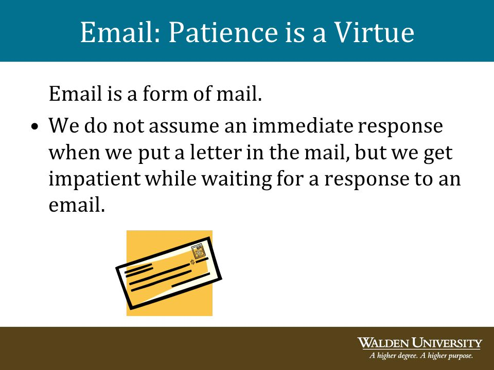 Email: Patience is a Virtue