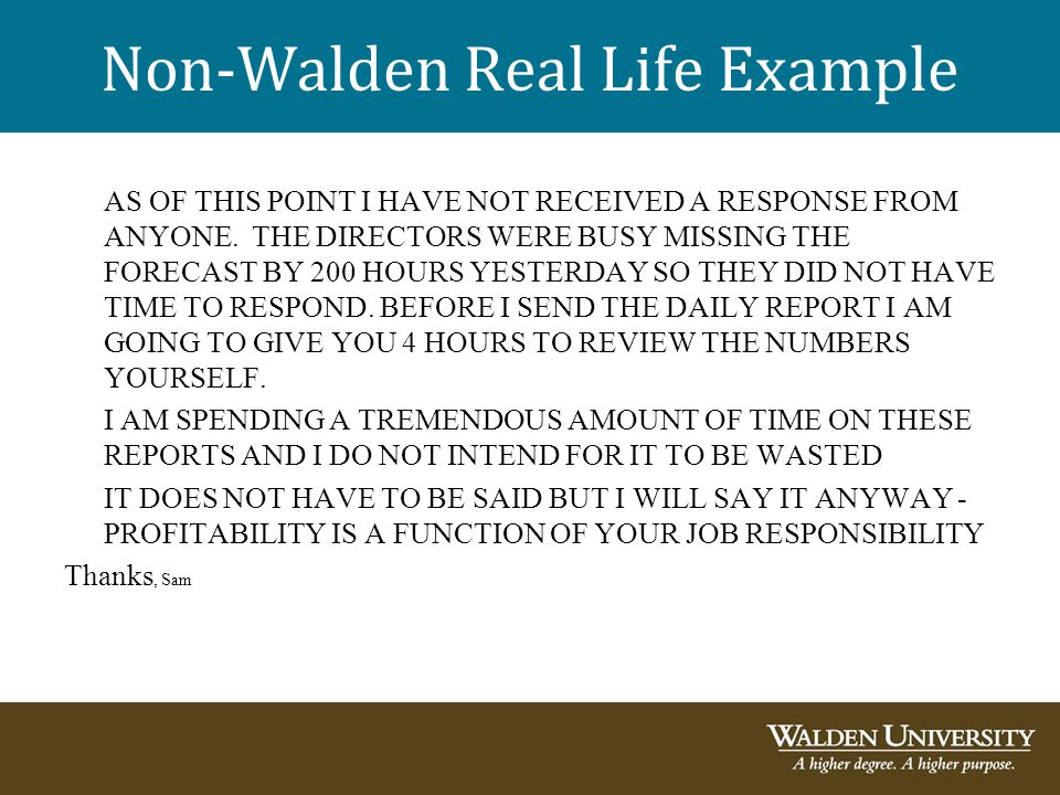 Non-Walden Real Life Example