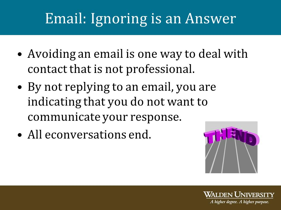 Email: Ignoring is an Answer