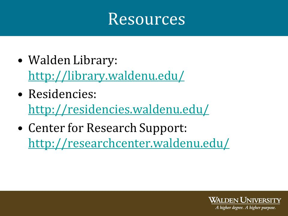 Resources Walden Library: http://library.waldenu.edu/