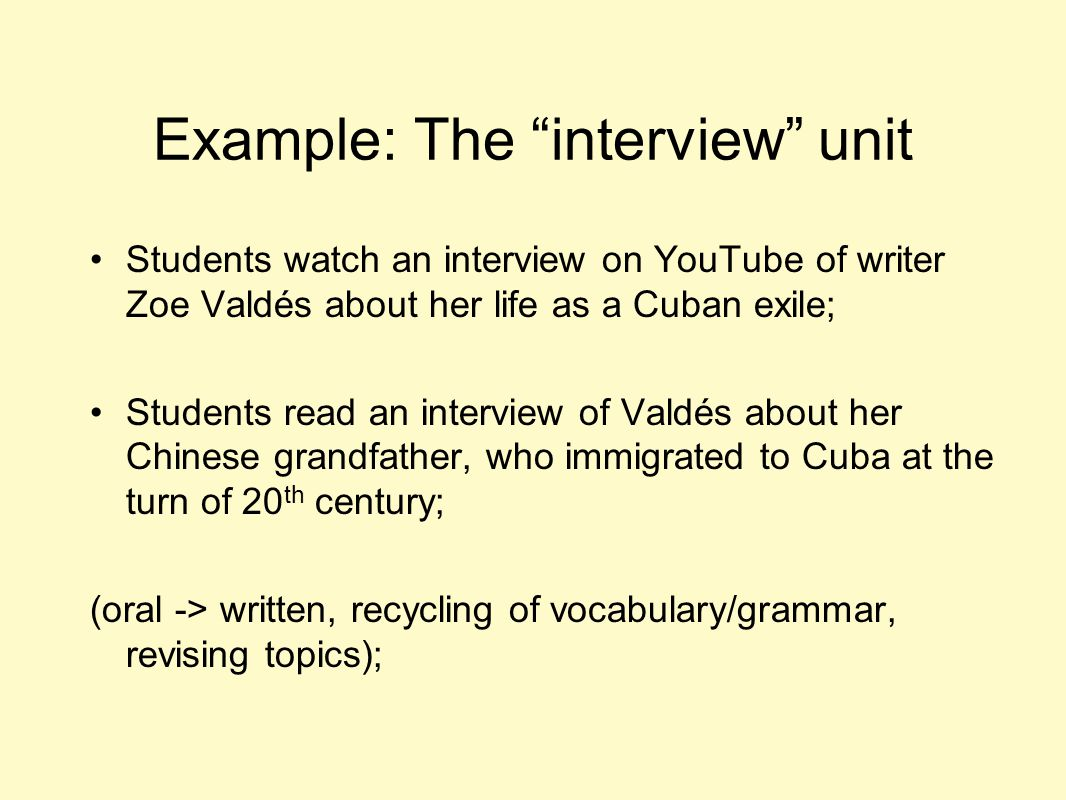 Example: The interview unit