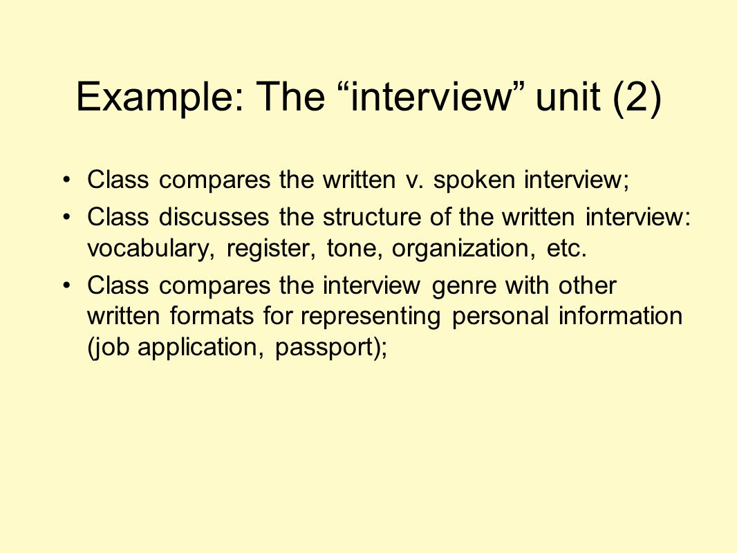 Example: The interview unit (2)