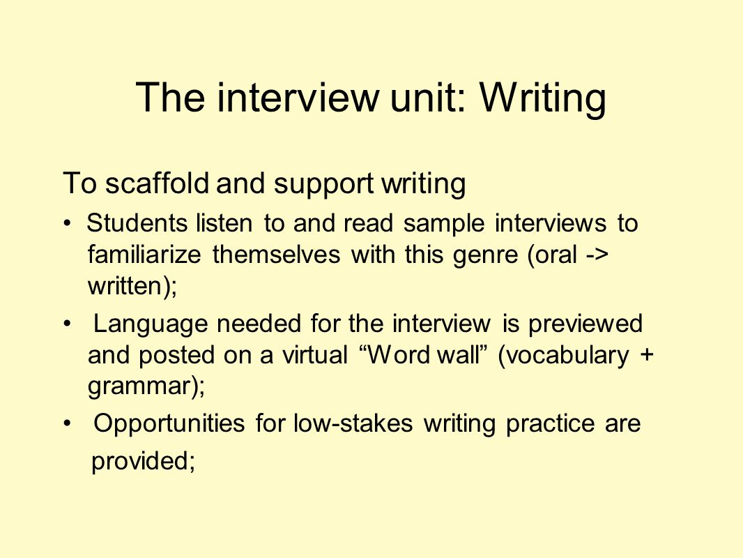 The interview unit: Writing