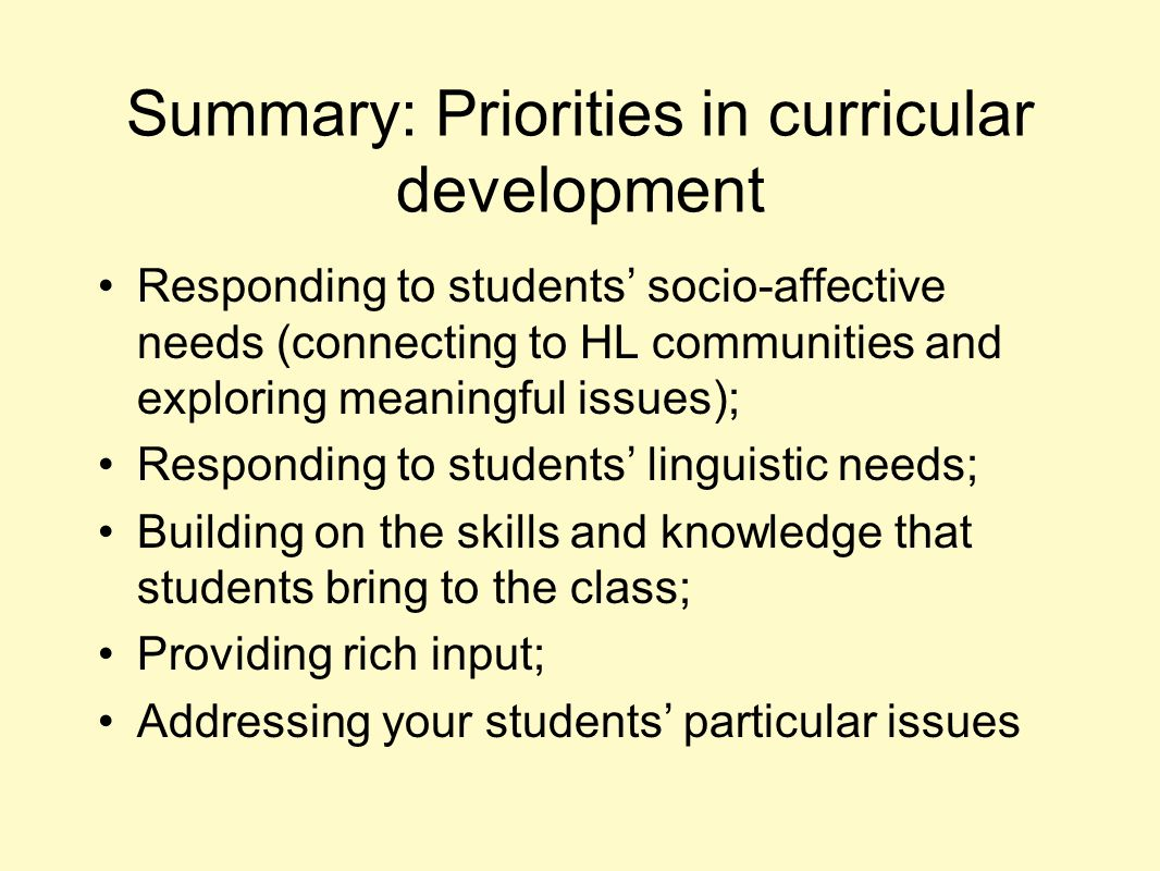 Summary: Priorities in curricular development