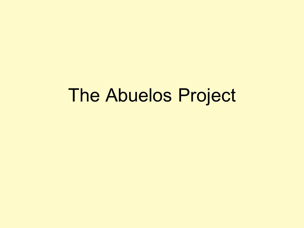 The Abuelos Project